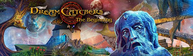 Dream Catchers: The Beginning