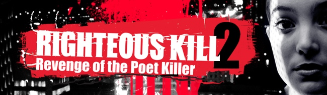 Righteous Kill 2: Revenge of the Poet Killer
