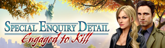Special Enquiry Detail: Engaged to Kill®